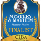 The FINALISTS Announcement for the M&M Book Awards for Mystery & Mayhem Fiction - a division of the 2019 CIBAs
