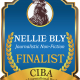 The FINALISTS for the NELLIE BLY Book Awards for Long Form Journalism - a division of the 2019 CIBAs