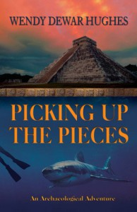 Picking up the Pieces by Wendy Dewar Hughes