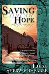 Saving Hope by Liese Sherwood-Fabre