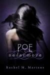 Poe: Nevermore by Rachel M. Martens