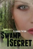 SwampSecret