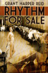 Rhythm for Sale - Grant Harper Reid