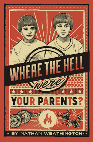 where_the_hell_were_your_parents_300