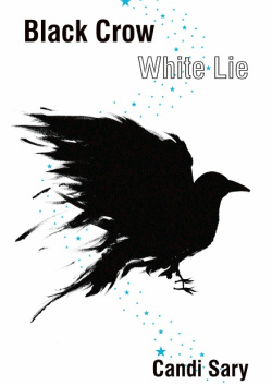 Black Crow White Lie