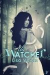 The Watcher by Lisa Voisin