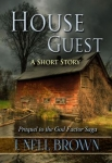 House Guest by J. Nell Brown