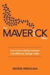 The Maverick Effect by George Verdolaga