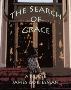 The Search of Grace by James Gottesman