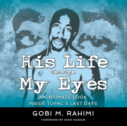 His Life Through My Eyes by Gobi Rahimi