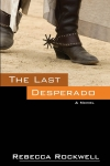 The Last Desperado Chanticleer Review