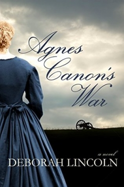 Agnes Canon's War by Deborah Lincoln