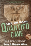 LIfe on Base: Quantico Cave review
