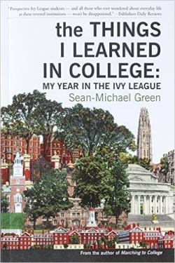 Things I Learned in College by Sean-Michael Green