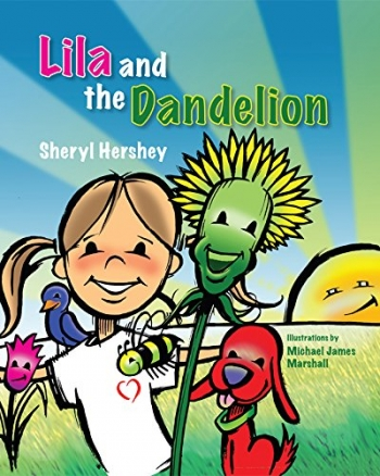 Lila and the Dandelion by Sheryl Hershey
