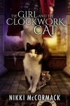 The Girl and the Clock WOrk Cat - Nikki McCormack