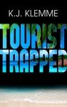 Tourist trapped