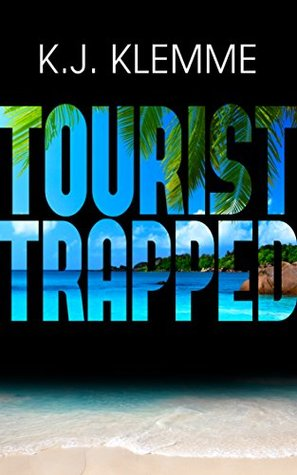 Tourist trapped